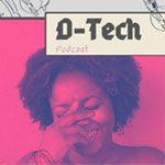 d-tech-podcast